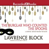 img - for The Burglar Who Counted the Spoons: Bernie Rhodenbarr, Book 11 book / textbook / text book