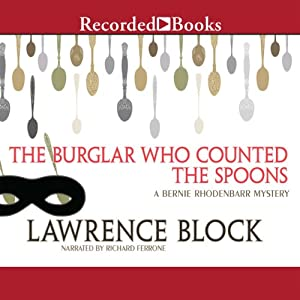 The Burglar Who Counted the Spoons Audiobook