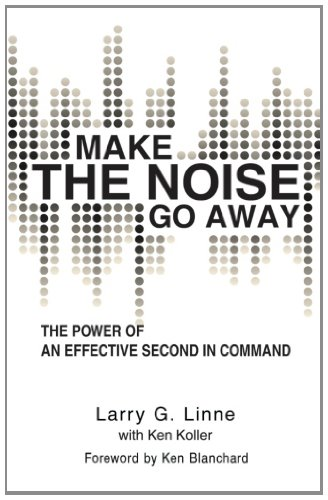 Make the Noise Go Away: The Power of an Effective Second-in-command