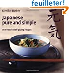 Japanese Pure and Simple: Over 100 He...
