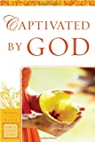 img - for Captivated By God (Women of the Word Bible Study) book / textbook / text book
