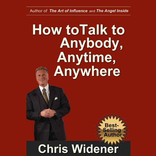 How to Talk to Anybody, Anytime, Anywhere: 3 Steps to Make Instant Connections PDF Download Free