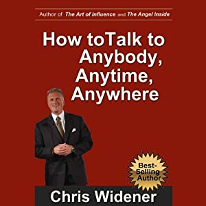 How to Talk to Anybody, Anytime, Anywhere Audiobook