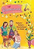 Die Zaubermädchen, Band 8: Nature-Sisters: Hexenchaos im Wald