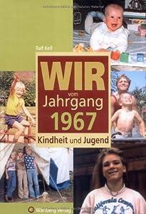 Jahrgang 1967 - Kindheit und Jugend