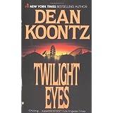 Twilight Eyes ~ Dean Koontz