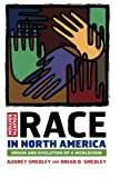 img - for Race in North America: Origin and Evolution of a Worldview book / textbook / text book