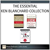 img - for The Essential Ken Blanchard Collection (FT Press Delivers Collections) book / textbook / text book