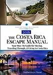 The Costa Rica Escape Manual: Your Ho...