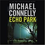 Echo Park: Harry Bosch Series, Book 12