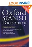 Oxford Spanish Dictionary: With FREE SpeakSpanish Pronunciation CD-ROM (available to UK and Europe only): Spanish-English, English-Spanish