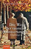 img - for Die Wege der tausend Erinnerungen book / textbook / text book
