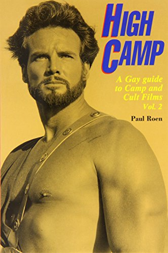 High Camp: v. 2: Gay Guide to Camp and Cult Films (High Camp Vol. 2)