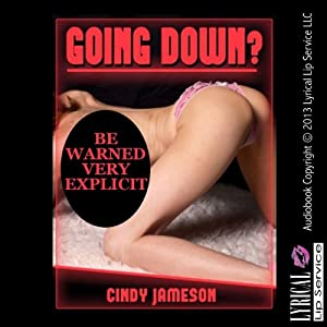 Going Down?: A Sex With Stranger Erotica Story | [Cindy Jameson]