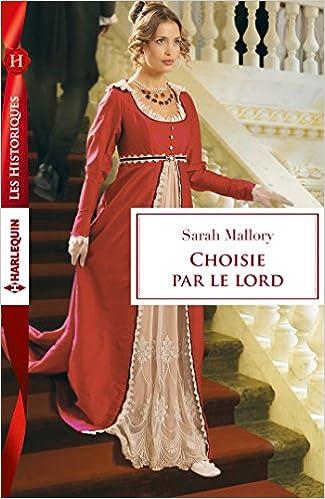 Choisie par le lord  de Sarah Mallory 51p8Osqnj3L._SX323_BO1,204,203,200_