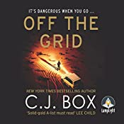 Off the Grid: Joe Pickett, Book 16 | C. J. Box
