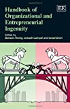 img - for Handbook of Organizational and Entrepreneurial Ingenuity (Elgar Original Reference) book / textbook / text book
