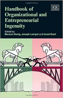 Handbook of Organizational and Entrepreneurial Ingenuity (Elgar Original Reference) ebook