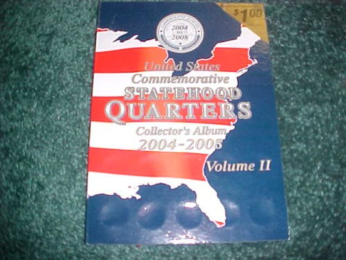 United States Commemorative Statehood Quarters Collector's Album 2004-2008 (Collectors Album 2004-2008, Vol. 2) (Co State Quarter compare prices)