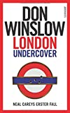 London Undercover: Neal Careys erster Fall (Neal-Carey-Serie)
