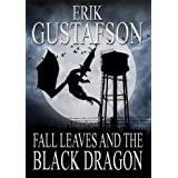Fall Leaves and the Black Dragon ~ Erik Gustafson