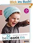be Beanie! Kids: H�kelm�tzen f�r Jung...