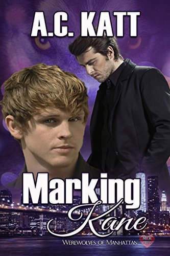 marking-kane-werewolves-of-manhattan-book-4