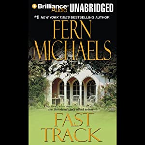 Fast Track: The Sisterhood, Book 10 (Rules of the Game, Book 3) | [Fern Michaels]