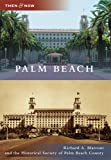 Palm Beach (Then & Now)