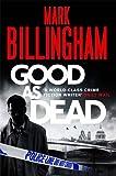 Good As Dead (Tom Thorne Novels) Mark Billingham