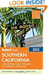 Fodor's Southern California 2015: Wit...