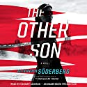 The Other Son: A Novel (       UNABRIDGED) by Alexander Soderberg Narrated by Gildart Jackson