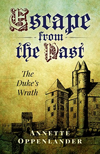 Escape From The Past: The Duke's Wrath by Annette Oppenlander ebook deal