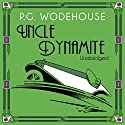 Uncle Dynamite (       UNABRIDGED) by P.G. Wodehouse Narrated by Jonathan Cecil