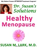 Dr. Susan's Solutions: Healthy Menopause