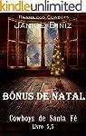 Bônus de Natal (Série Cowboys de Sant...