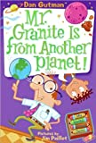 img - for My Weird School Daze #3: Mr. Granite Is from Another Planet! (text only) by D. Gutman,J. Paillot book / textbook / text book