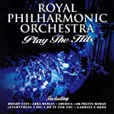 Royal Philharmonic Orchestra Plays The Hits