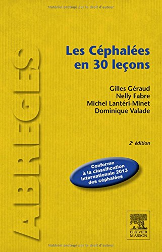 Les Céphalées En 30 Leçons (French Edition)
