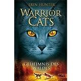 """Warrior Cats Staffel 1/03. Geheimnis des Waldesvon """"Erin Hunter"""""""