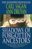 Shadows of Forgotten Ancestors (0345384725) by Carl Sagan