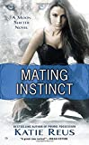 Mating Instinct: A Moon Shifter Novel (Moon Shifter Series)