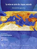 La mise en carte des risques naturels : Diversit des approches