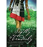 img - for Softly & Tenderly (Songbird Novels) (Paperback) - Common book / textbook / text book