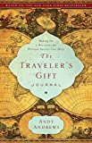 The Traveler's Gift Journal: Making the 7 Decisions for Personal Success Your Story
