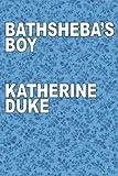 img - for Bathsheba's Boy book / textbook / text book