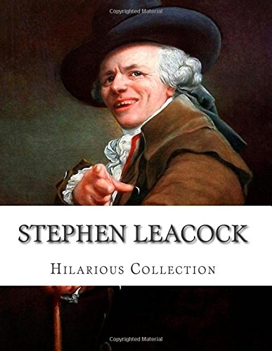 stephen leacock the living legend