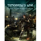 Tomorrow's War (Science Fiction Wargaming Rules) ~ Piers Brand