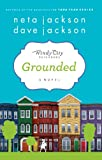 "Grounded: Book One in ""The Windy City Neighbors Series"""