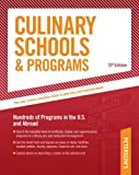 Culinary Schools & Programs: Hundred of Programs in the U.S and Abroad (Peterson
